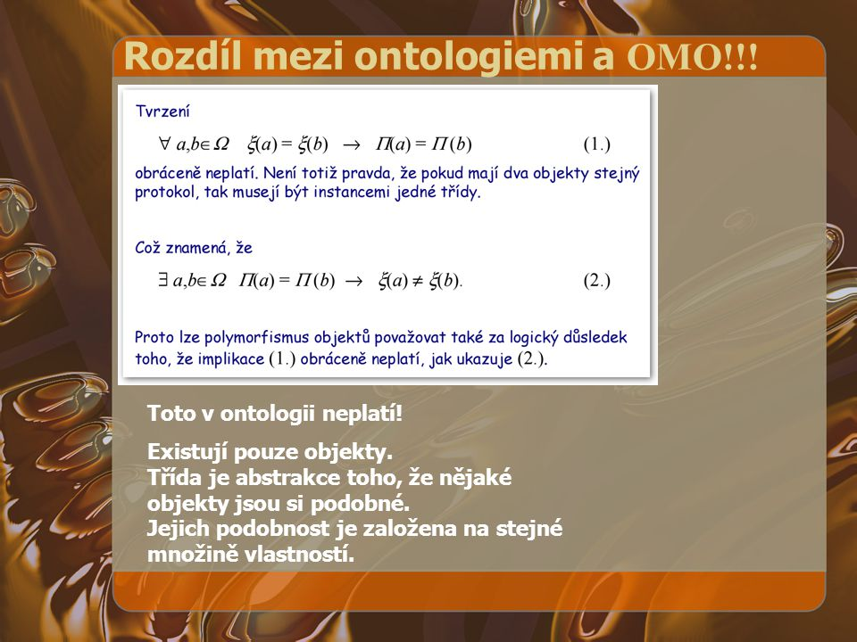 Rozdíl mezi ontologiemi a OMO!!!