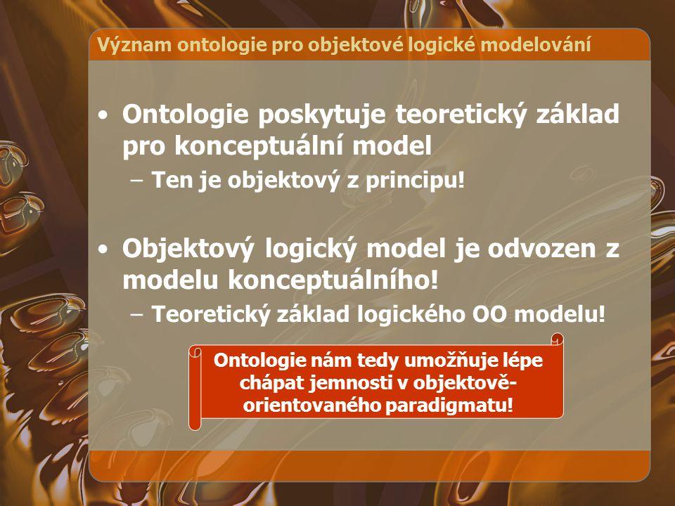 Význam ontologie pro objektové logické modelování