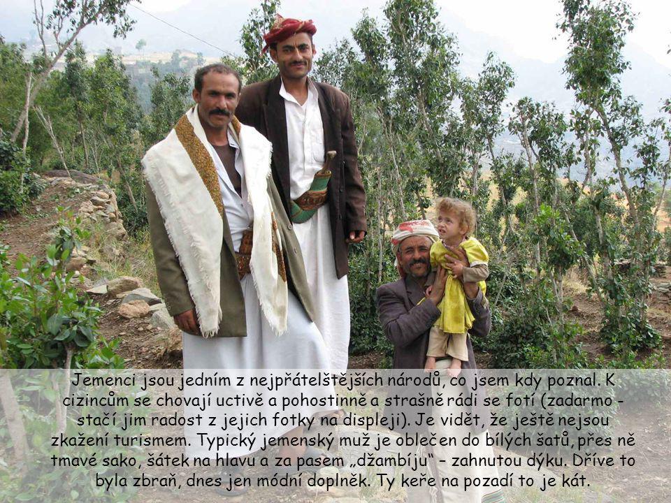 Jemenci jsou jedním z nejpřátelštějších národů, co jsem kdy poznal