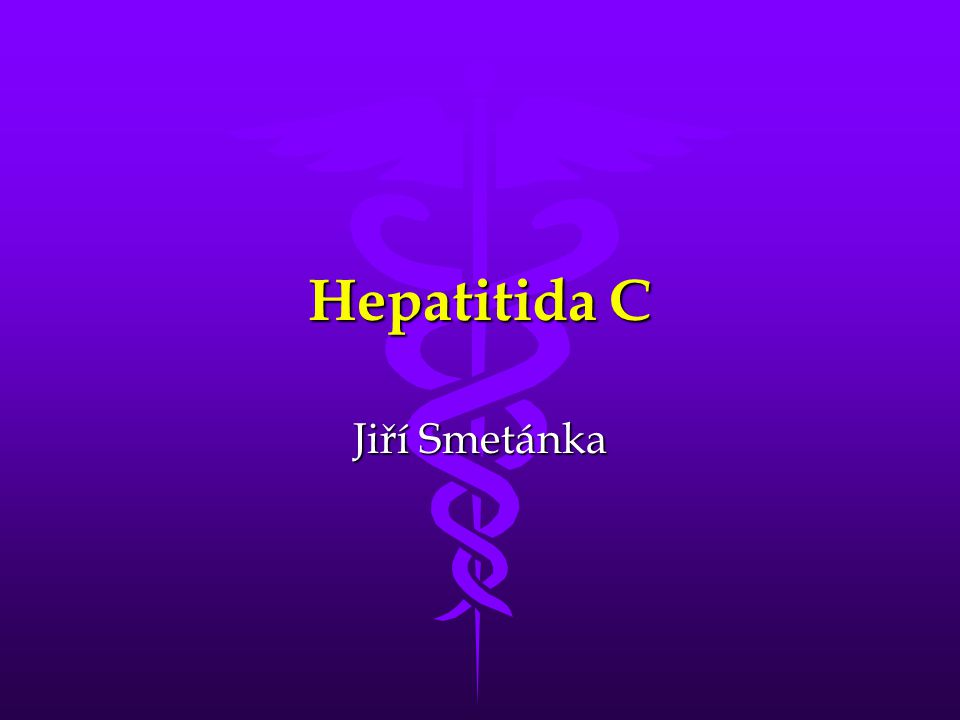 Hepatitida C Jiří Smetánka