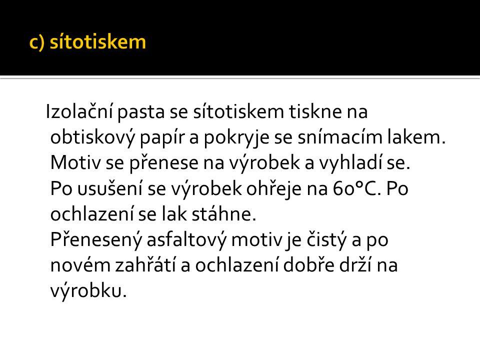 c) sítotiskem