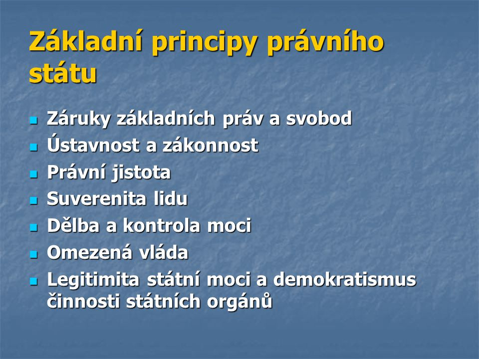 Základní principy právního státu