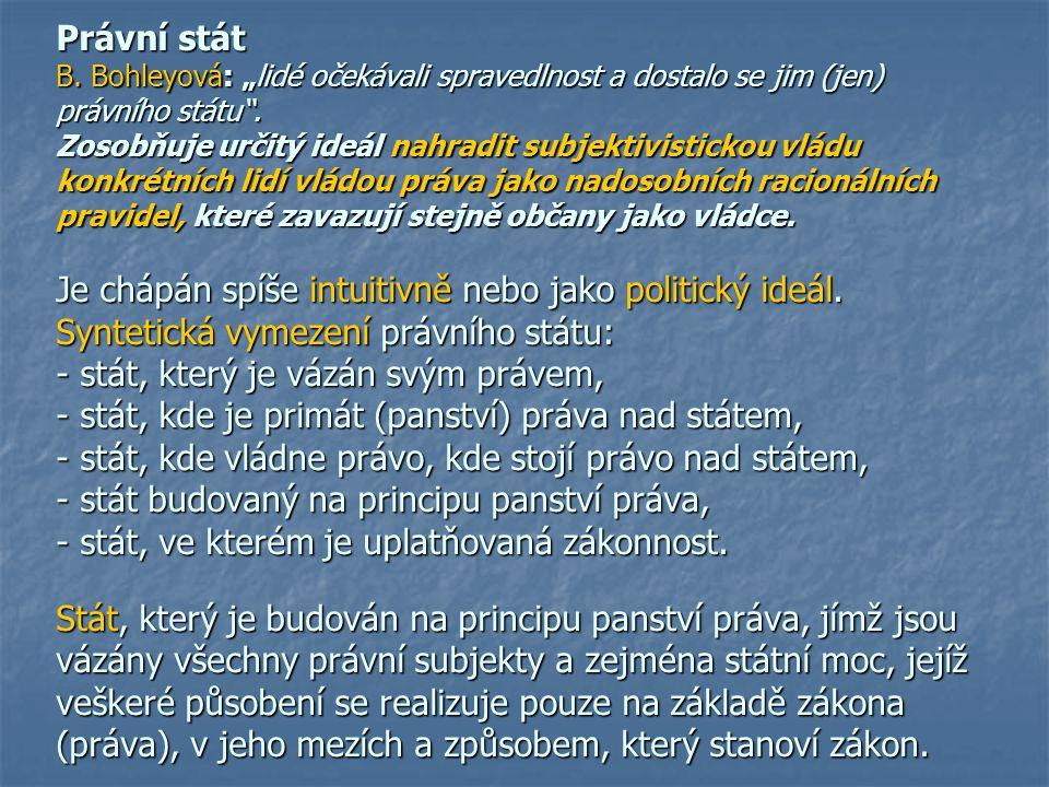 """Právní stát B. Bohleyová: """"lidé očekávali spravedlnost a dostalo se jim (jen) právního státu ."""