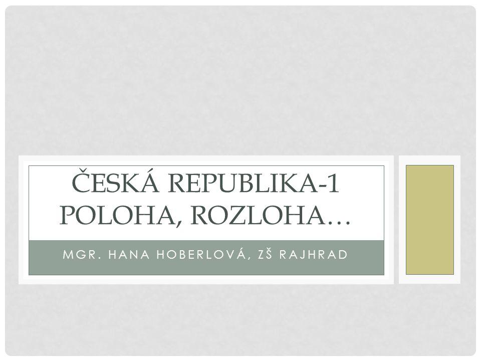 Česká republika-1 poloha, rozloha…