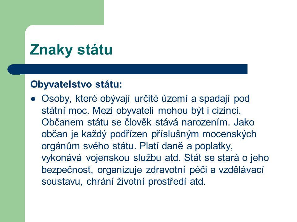 Znaky státu Obyvatelstvo státu: