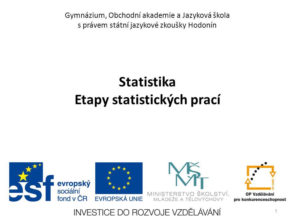 Statistika Etapy statistických prací