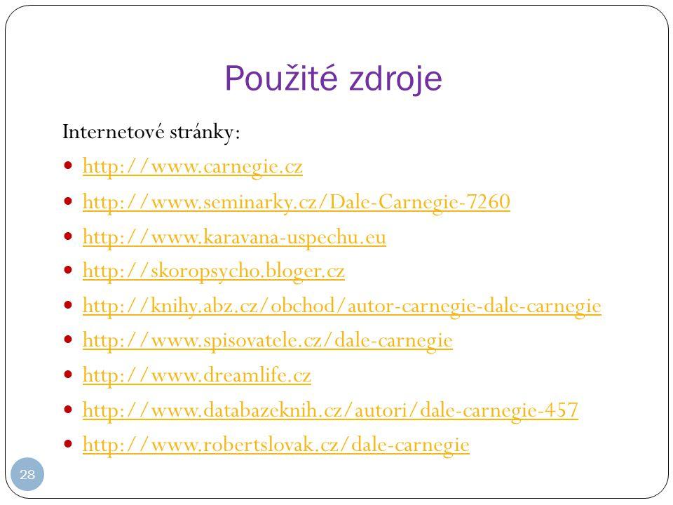 Použité zdroje Internetové stránky: http://www.carnegie.cz