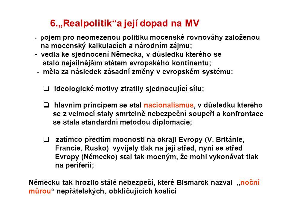 """6.""""Realpolitik a její dopad na MV"""