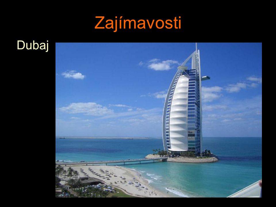 Zajímavosti Dubaj