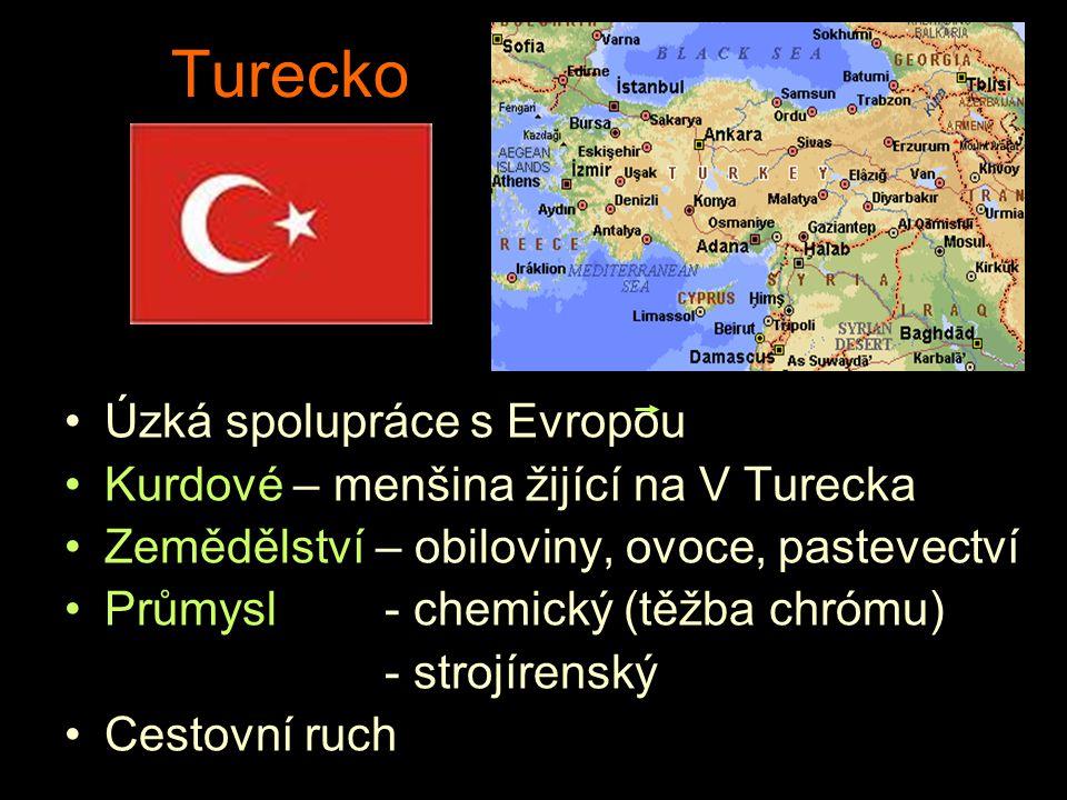 Turecko Úzká spolupráce s Evropou