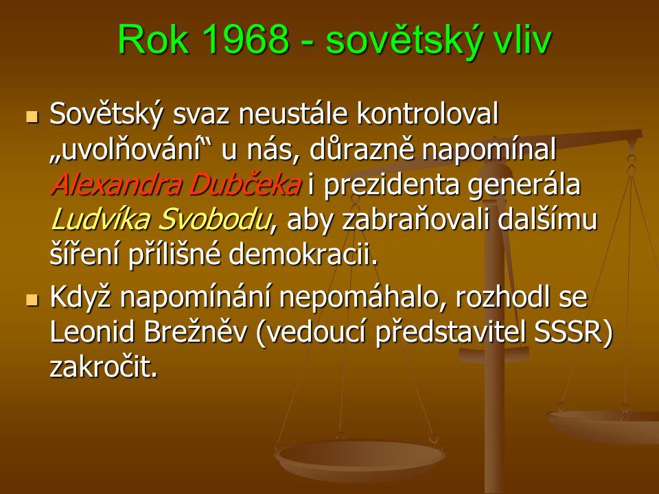 Rok 1968 - sovětský vliv