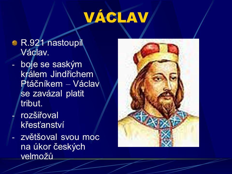 VÁCLAV R.921 nastoupil Václav.