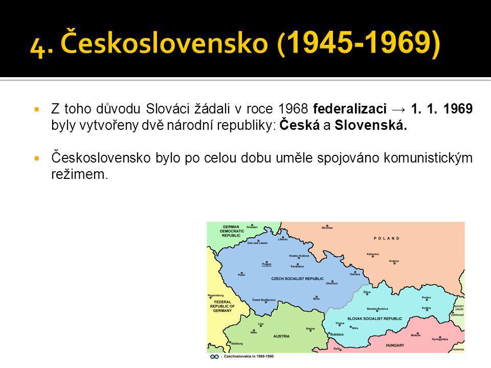 4. Československo (1945-1969)