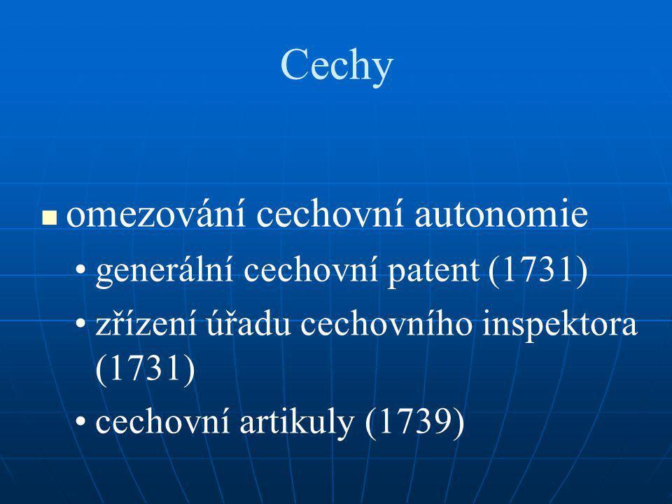 Cechy omezování cechovní autonomie generální cechovní patent (1731)