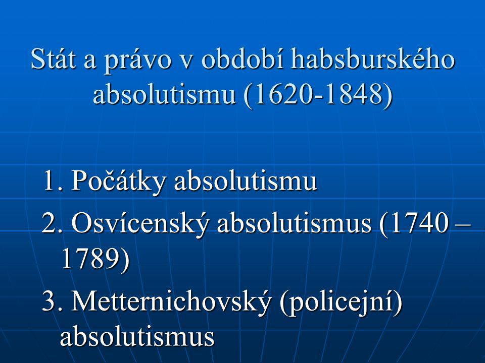 Stát a právo v období habsburského absolutismu (1620-1848)