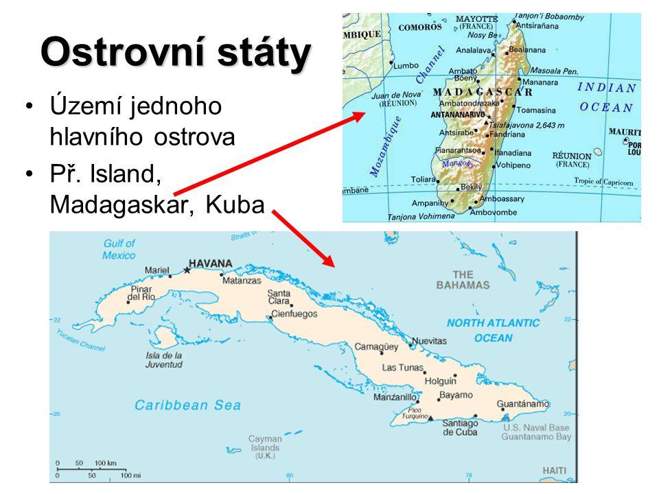 Ostrovní státy Území jednoho hlavního ostrova