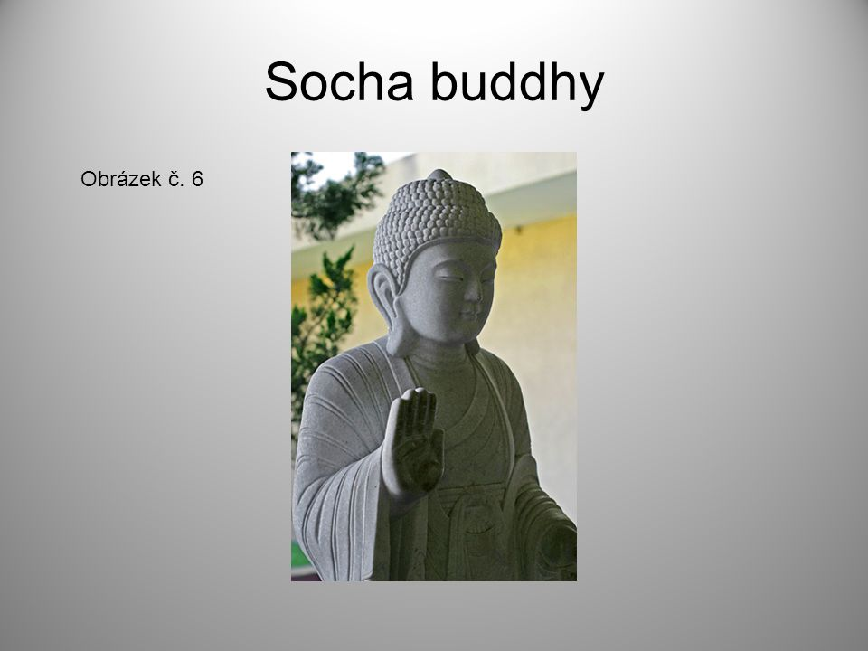 Socha buddhy Obrázek č. 6