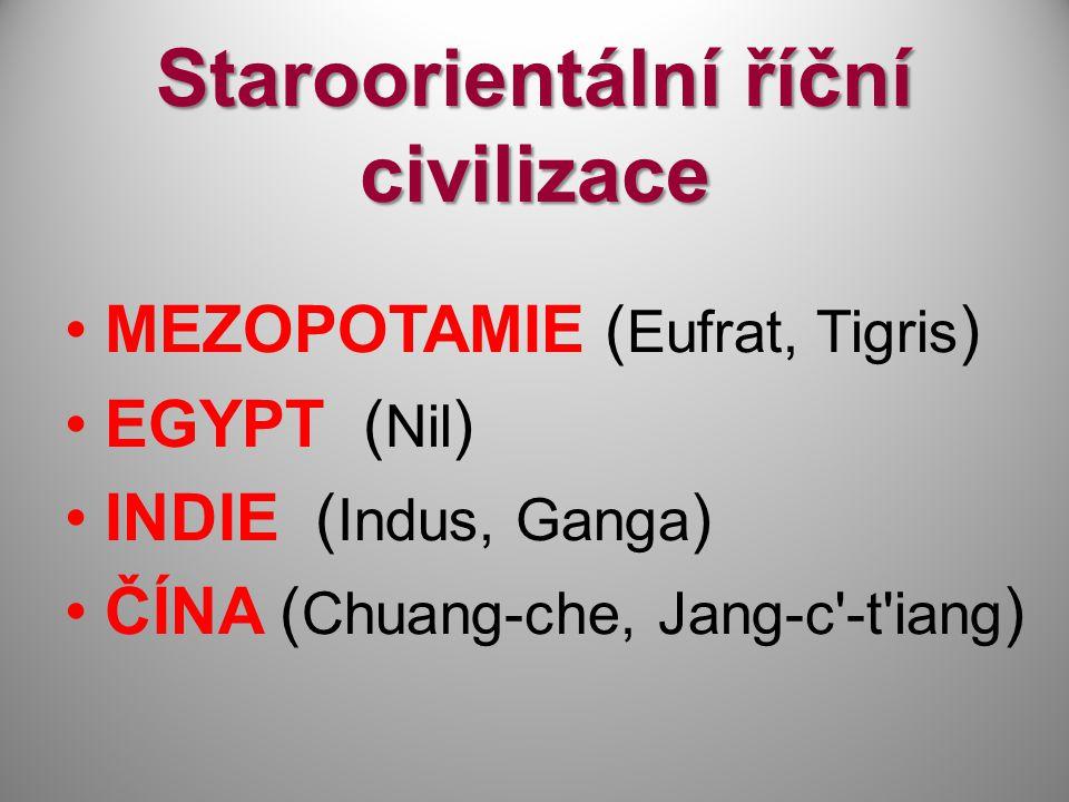 Staroorientální říční civilizace