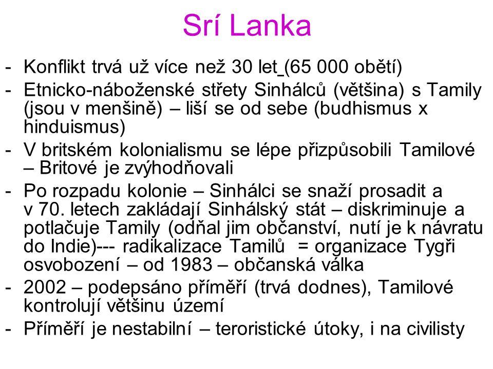 Srí Lanka Konflikt trvá už více než 30 let (65 000 obětí)
