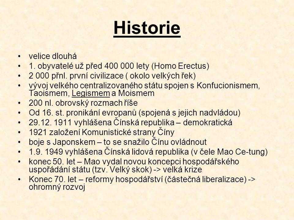 Historie velice dlouhá