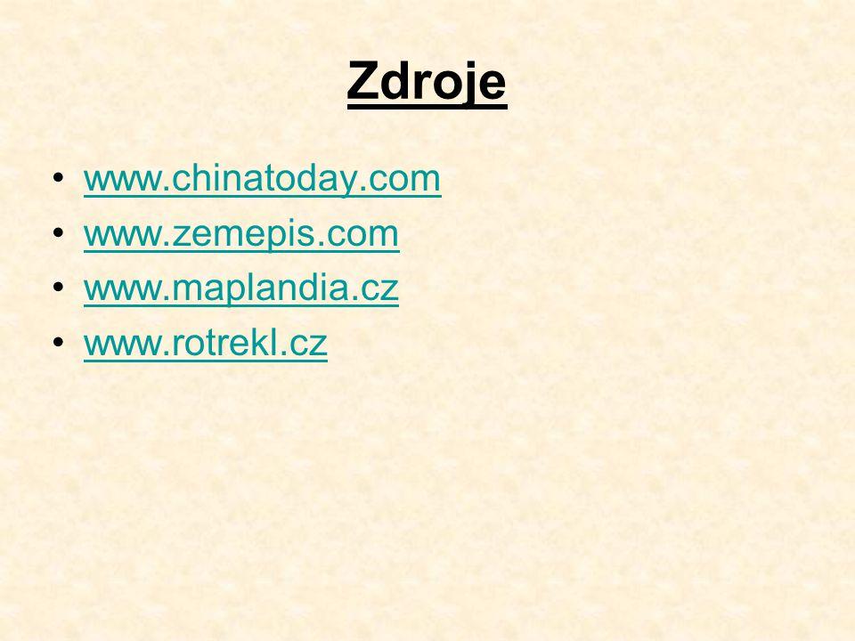 Zdroje www.chinatoday.com www.zemepis.com www.maplandia.cz