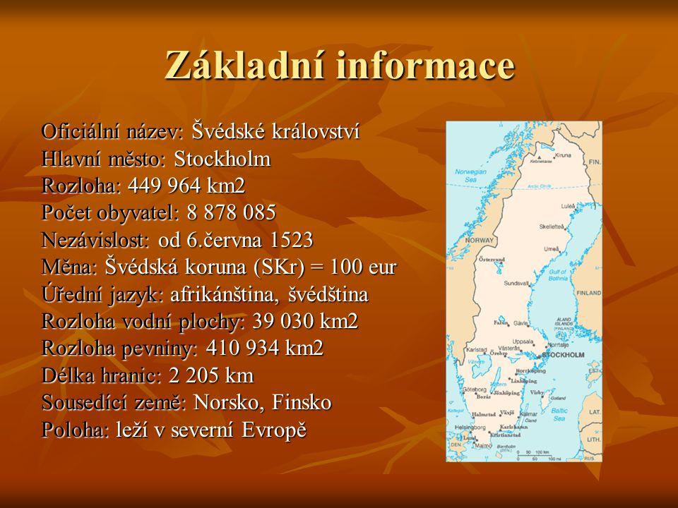 Základní informace Oficiální název: Švédské království