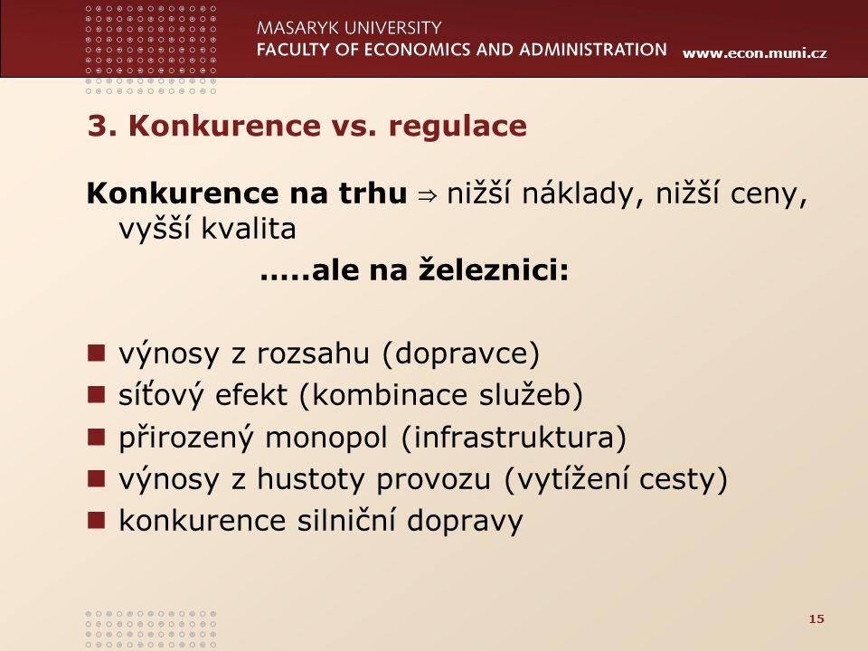 3. Konkurence vs. regulace