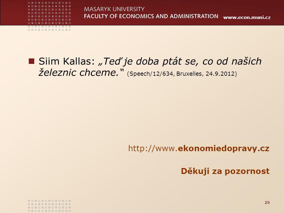 """Siim Kallas: """"Teď je doba ptát se, co od našich železnic chceme"""