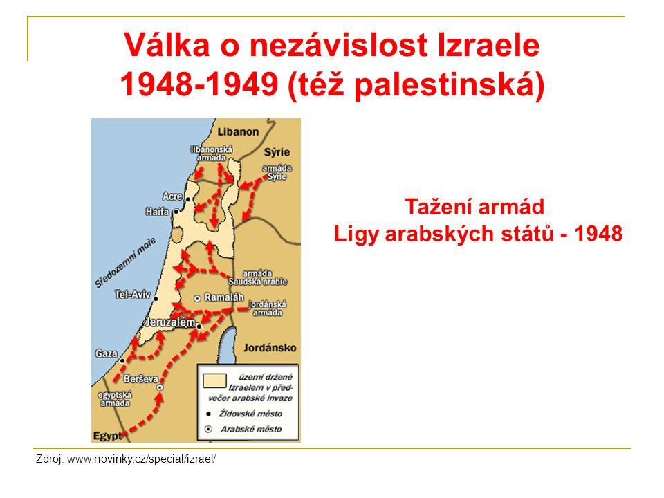 Válka o nezávislost Izraele 1948-1949 (též palestinská)