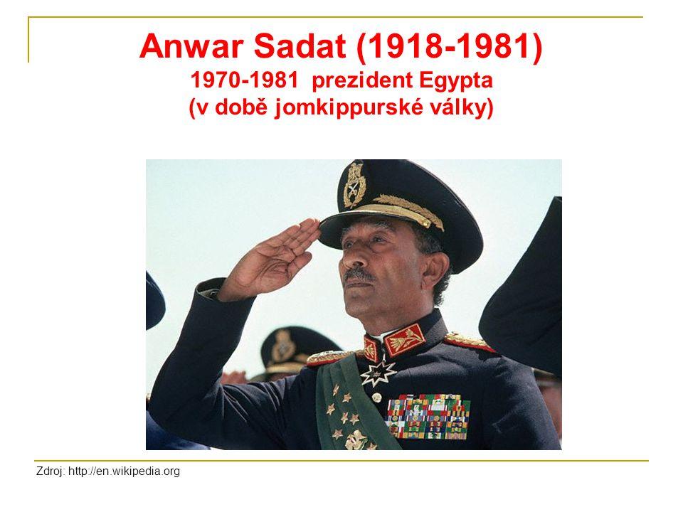Anwar Sadat (1918-1981) 1970-1981 prezident Egypta (v době jomkippurské války)