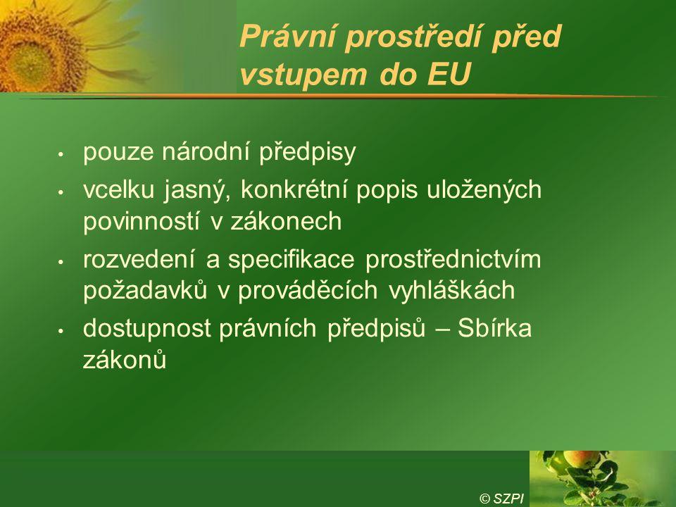Právní prostředí před vstupem do EU