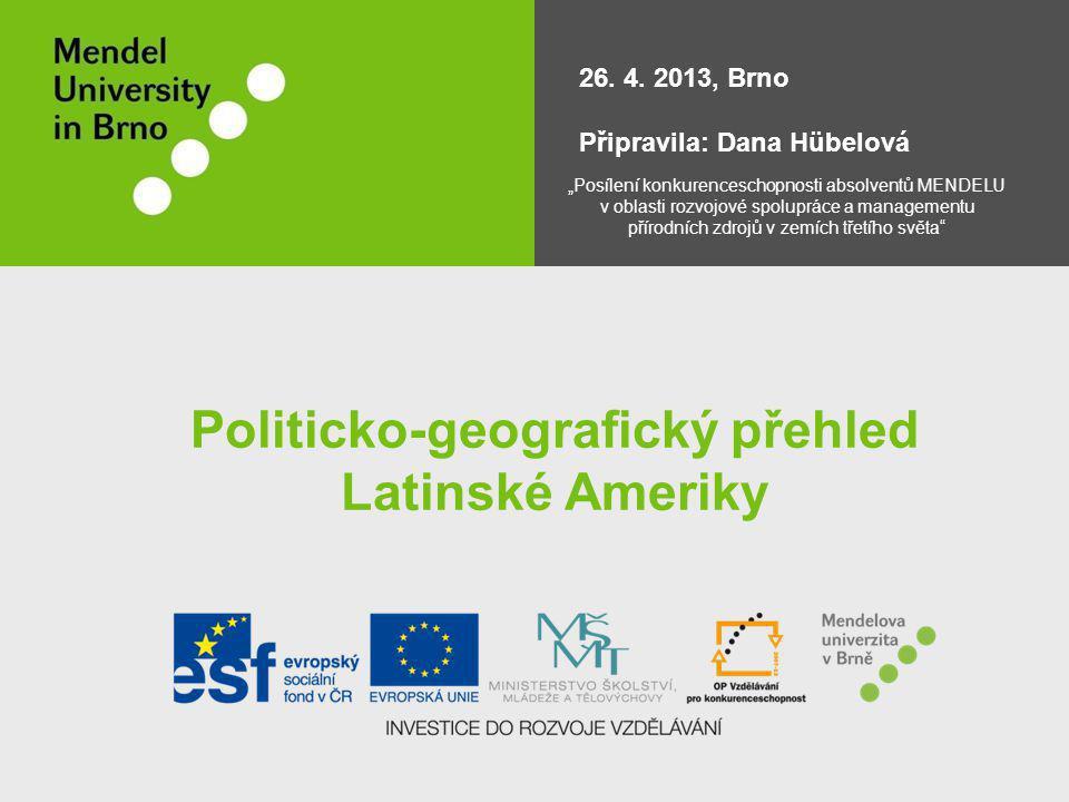 Politicko-geografický přehled Latinské Ameriky