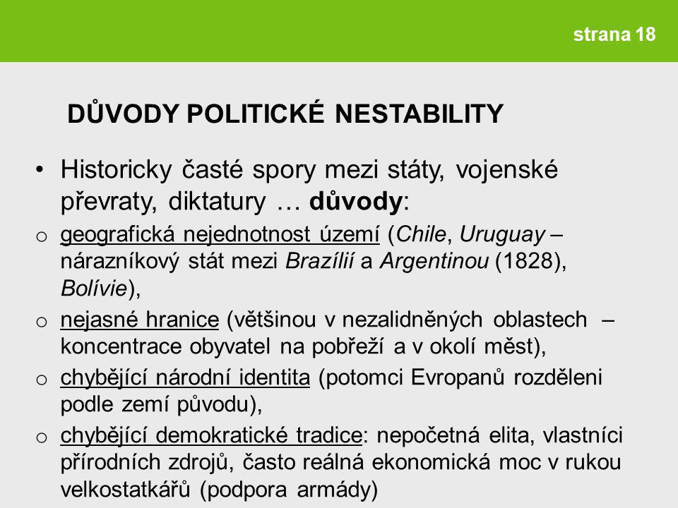 DŮVODY POLITICKÉ NESTABILITY