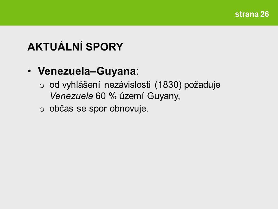AKTUÁLNÍ SPORY Venezuela–Guyana: