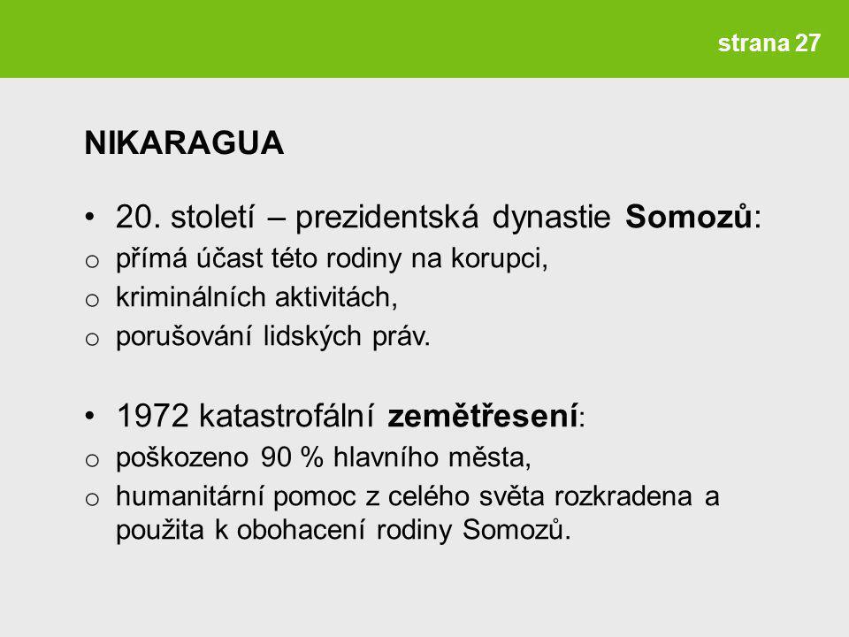 20. století – prezidentská dynastie Somozů: