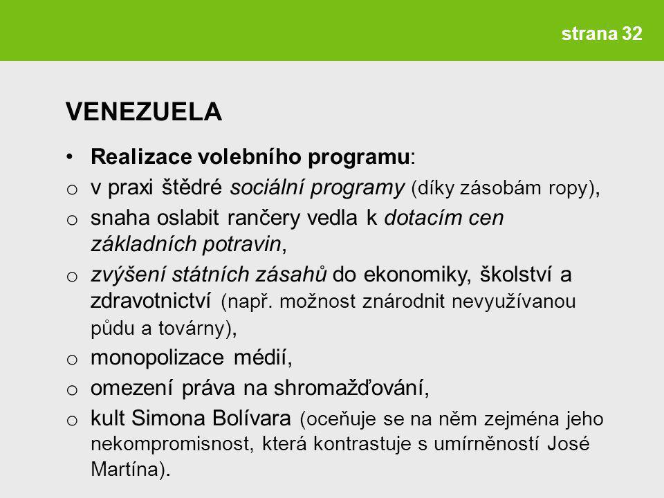 VENEZUELA Realizace volebního programu: