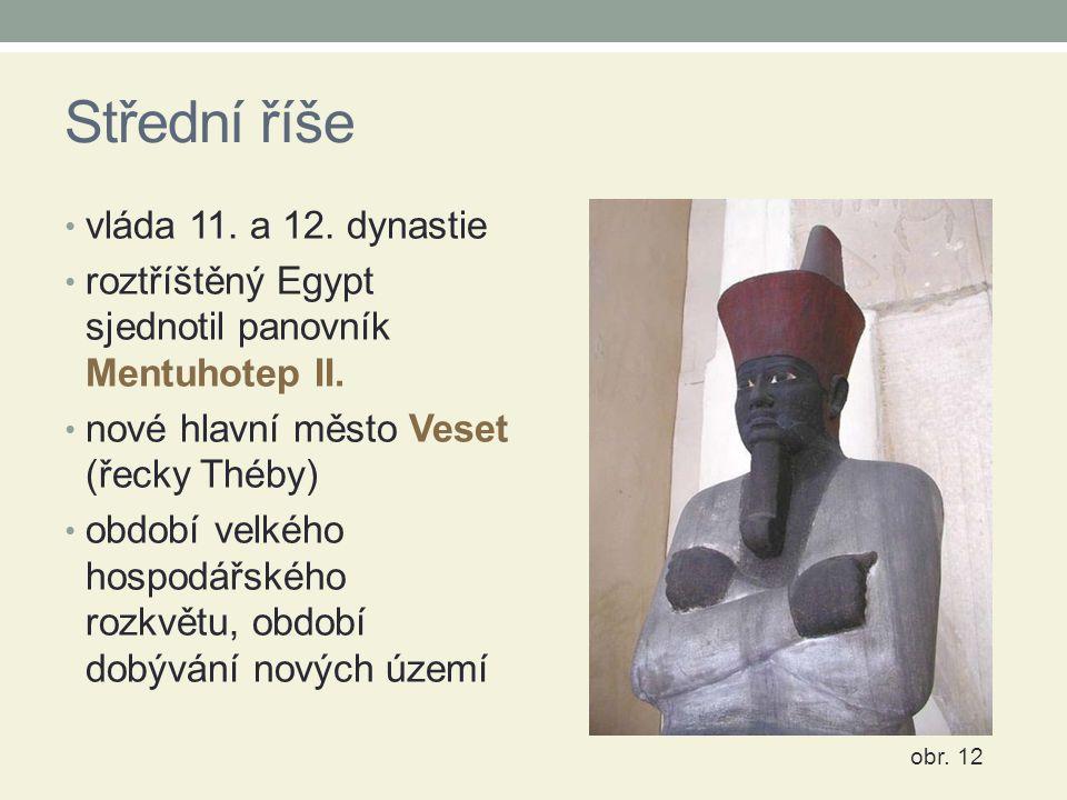 Střední říše vláda 11. a 12. dynastie