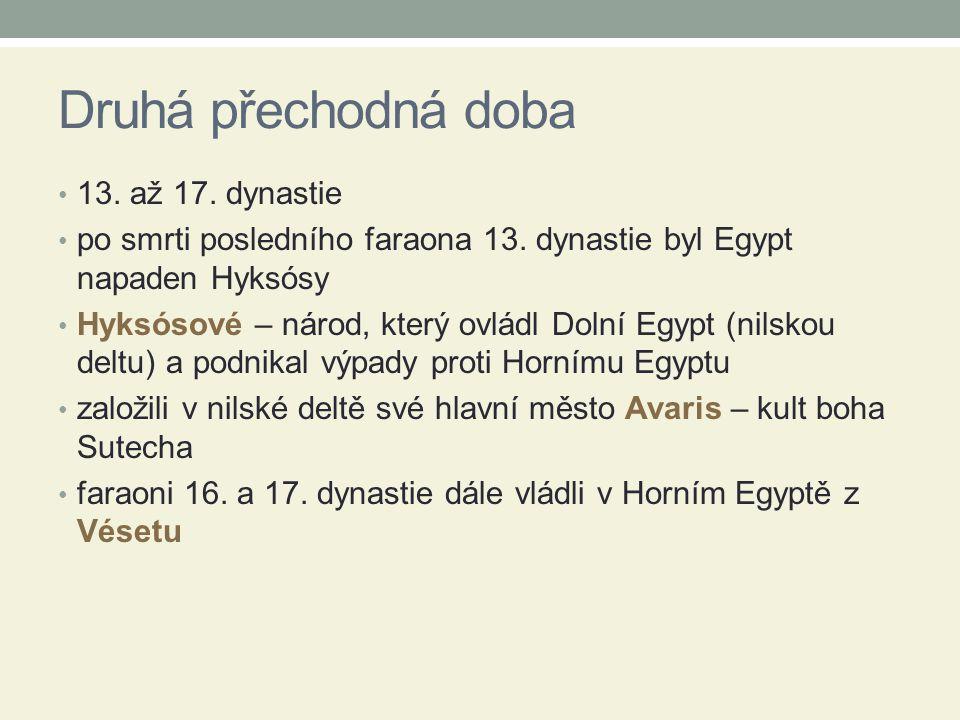 Druhá přechodná doba 13. až 17. dynastie