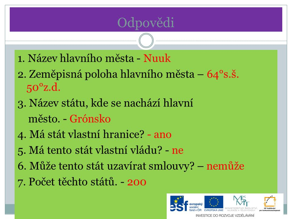 Odpovědi 1. Název hlavního města - Nuuk