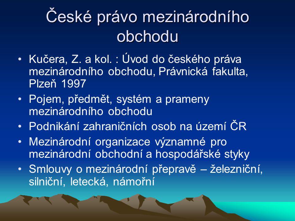 České právo mezinárodního obchodu
