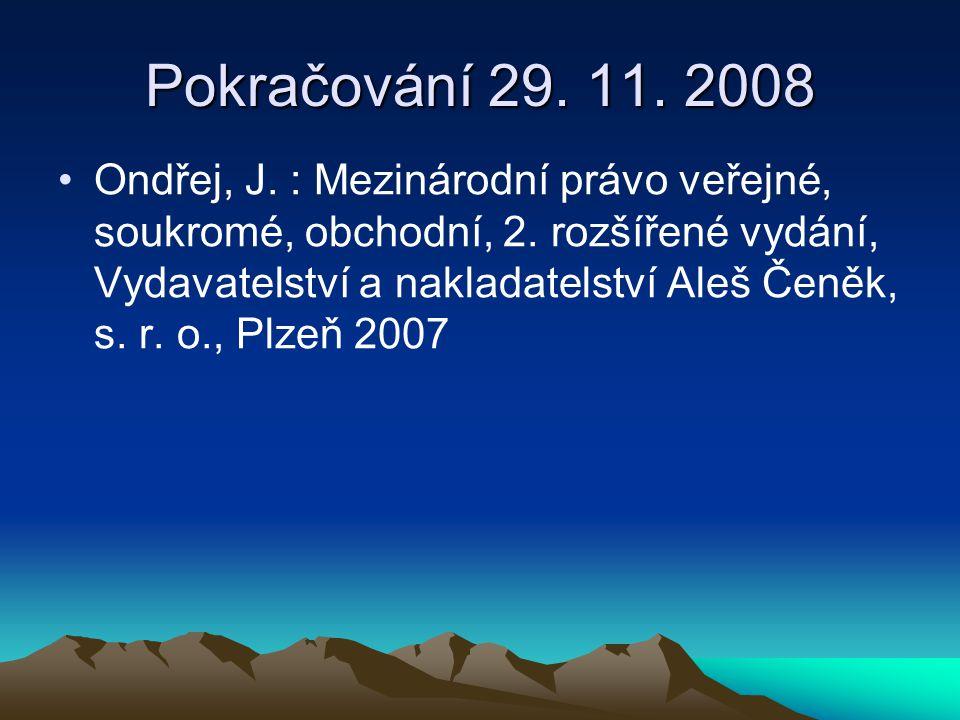 Pokračování 29. 11. 2008