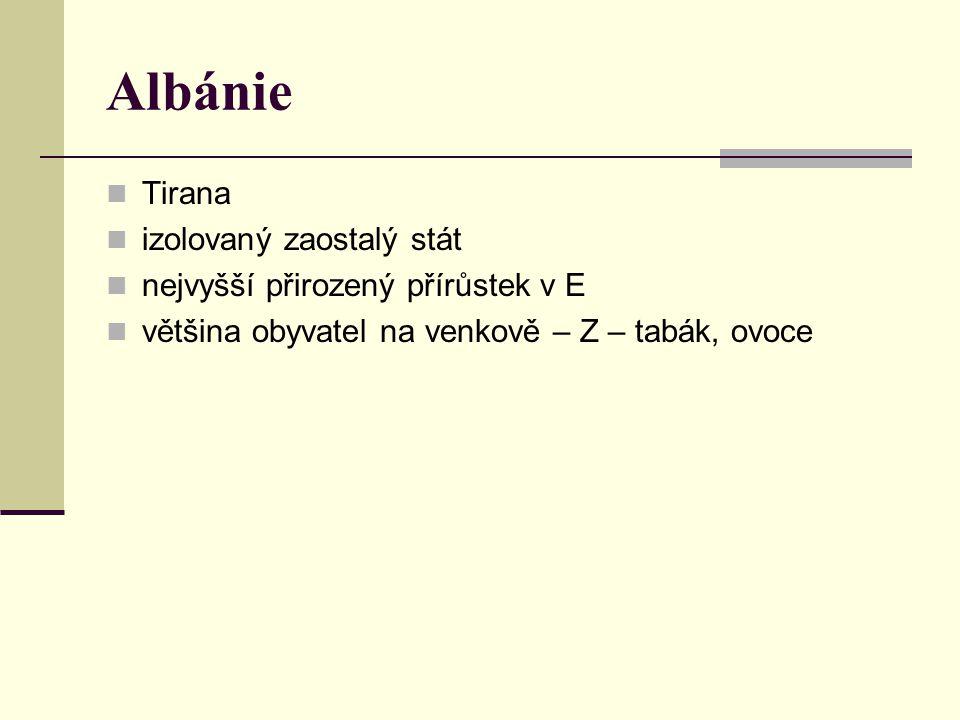 Albánie Tirana izolovaný zaostalý stát