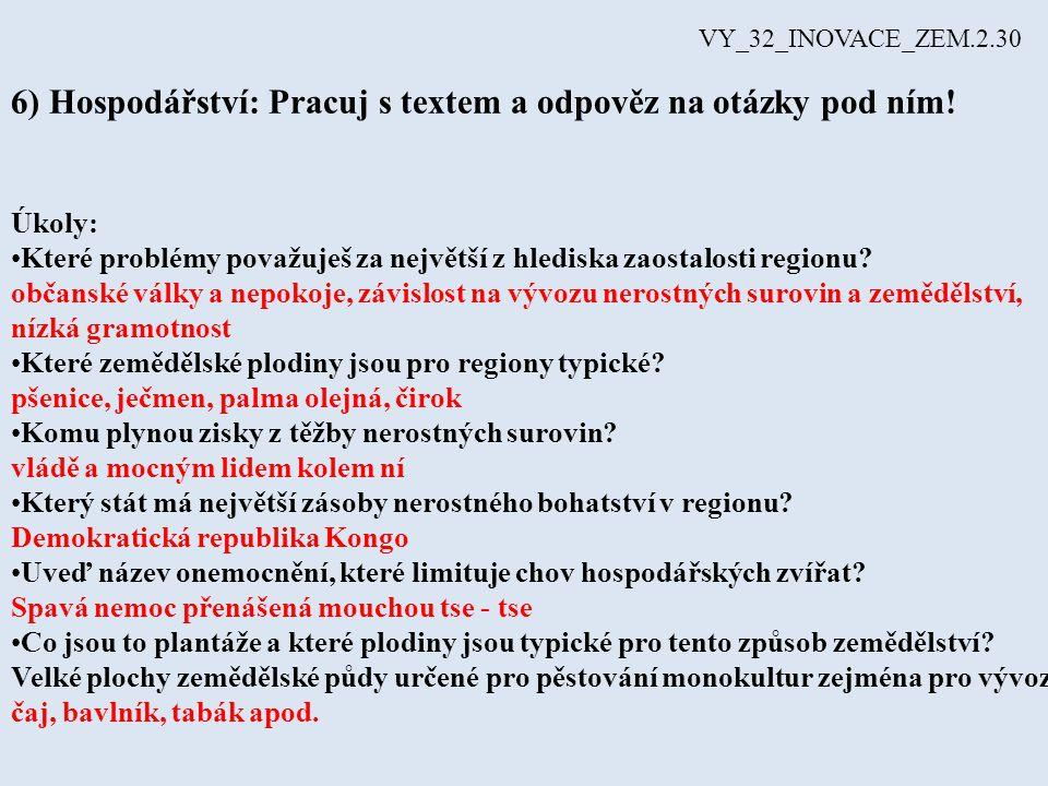 6) Hospodářství: Pracuj s textem a odpověz na otázky pod ním!