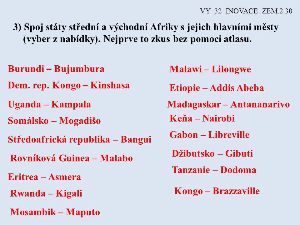 3) Spoj státy střední a východní Afriky s jejich hlavními městy