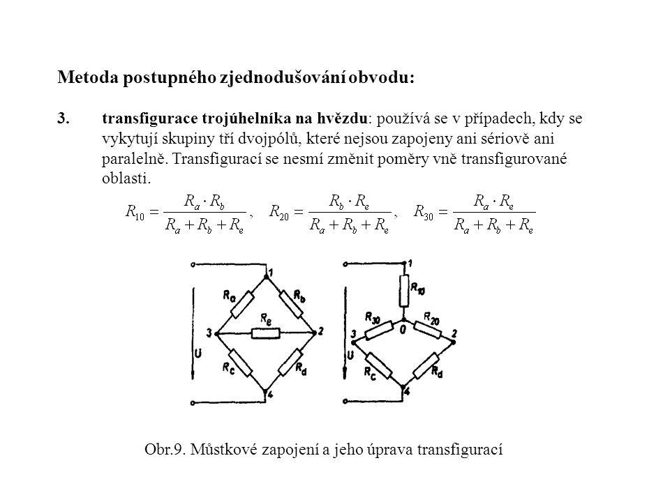 Obr.9. Můstkové zapojení a jeho úprava transfigurací