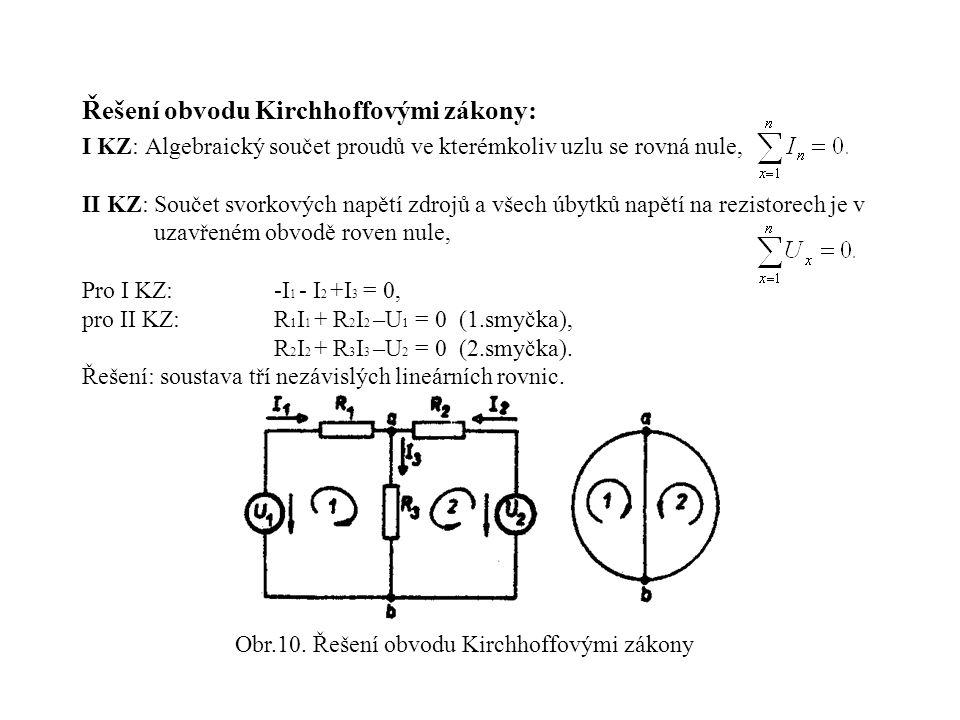 Obr.10. Řešení obvodu Kirchhoffovými zákony
