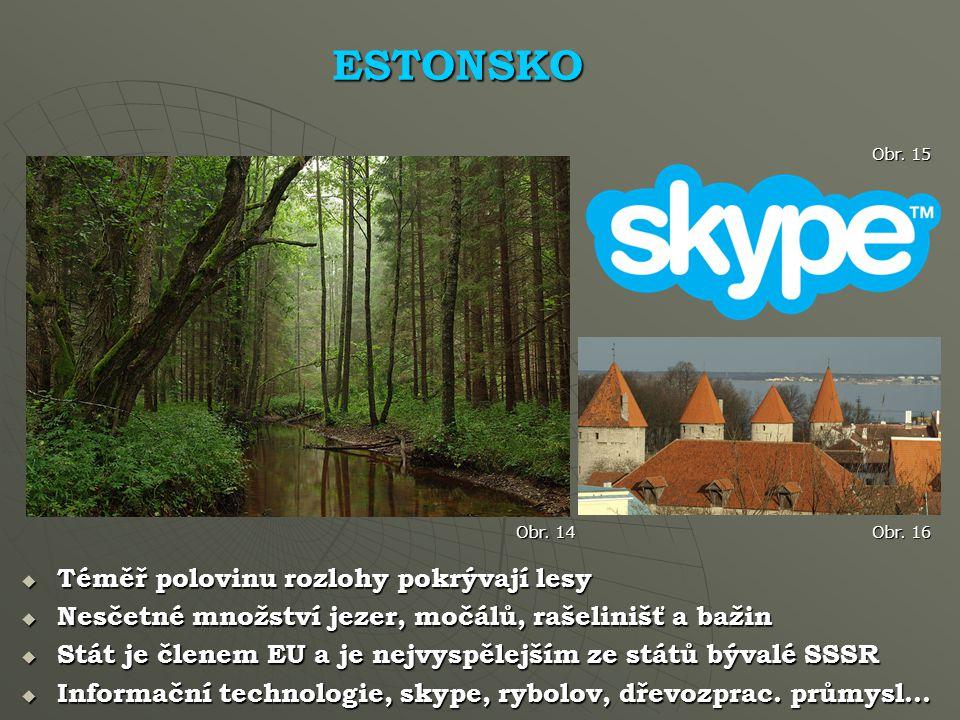 ESTONSKO Téměř polovinu rozlohy pokrývají lesy