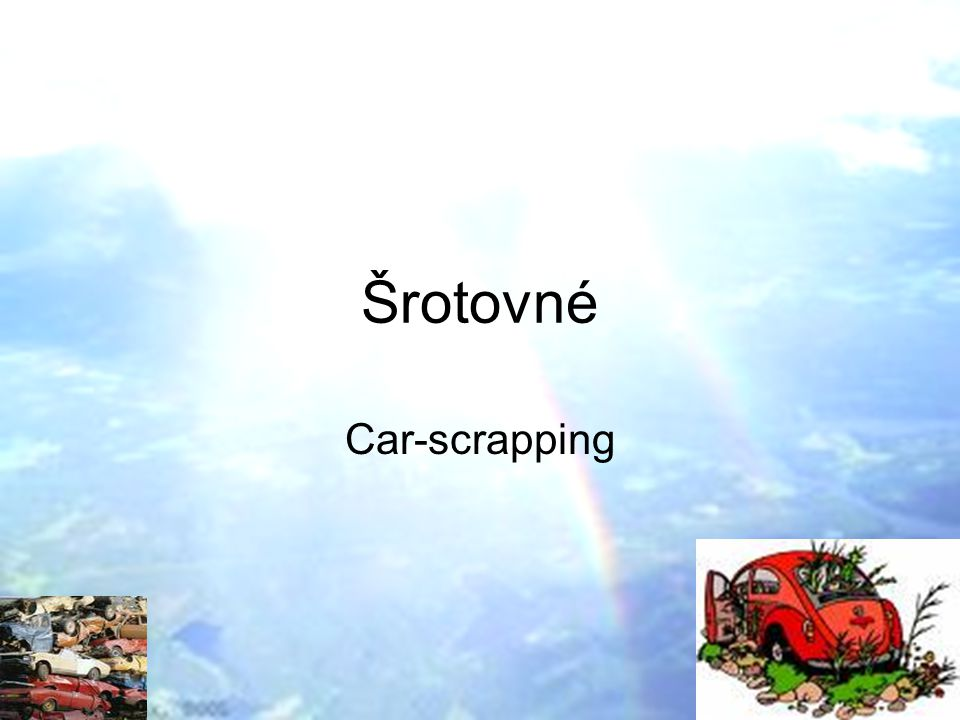 Šrotovné Car-scrapping