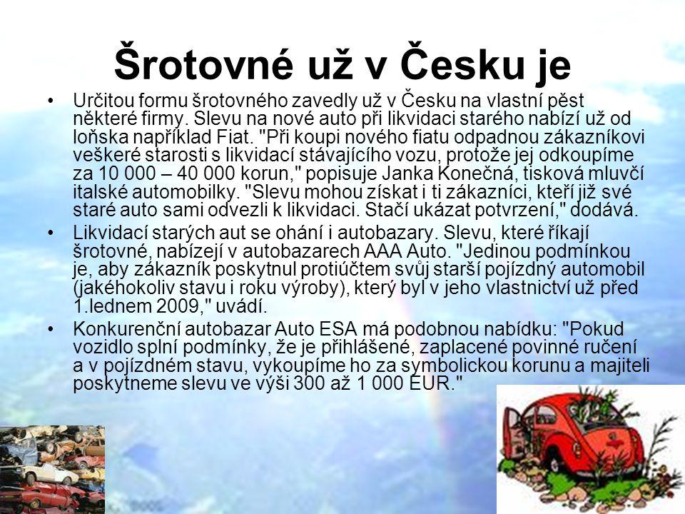Šrotovné už v Česku je