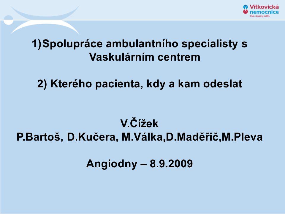 Spolupráce ambulantního specialisty s Vaskulárním centrem